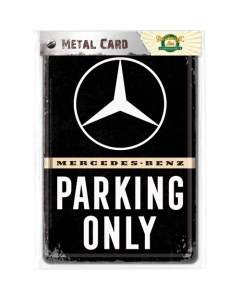 Postkaart metallist 10x14.5cm / Mercedes-Benz Parking Only