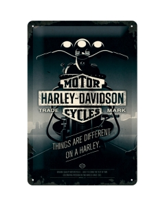 Kilpi 20x30cm / Harley-Davidson Things are different on a Harley