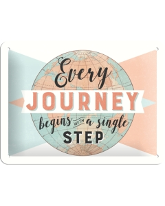Kilpi 15x20cm / Every journey begins with a single step