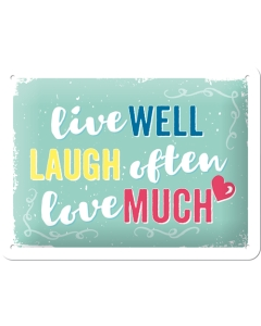 Kilpi 15x20cm / Live well, laugh often, love much