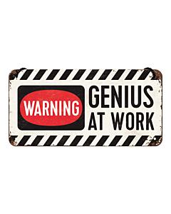Kilpi 10x20cm / Warning - Genius at work