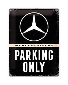 Metallplaat 30x40cm / Mercedes-Benz Parking Only