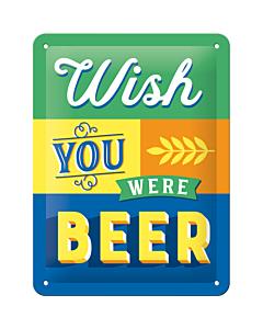 Metallplaat 15x20cm / Wish You Were Beer